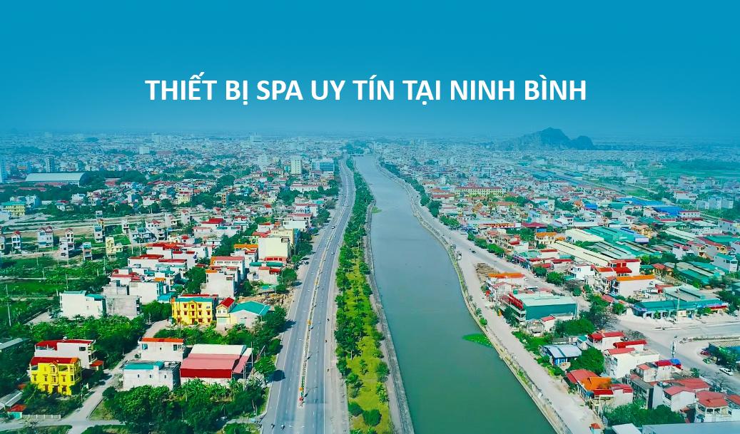 Đại lý bán thiết bị spa chính hãng tại Ninh Bình